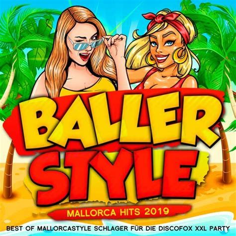 Download Ballerstyle - Mallorca Hits 2019 (Best of