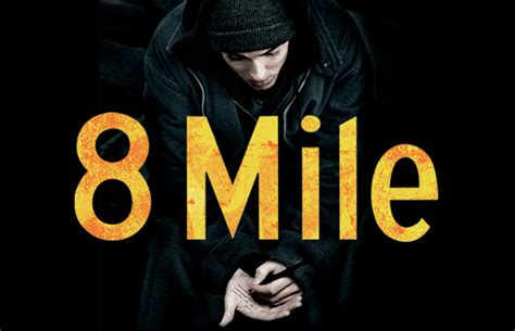 8 Mile - Eminem Wiki, All About Shady