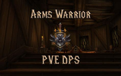 PVE Arms Warrior DPS Guide (WotLK 3