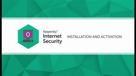 How to install and activate Kaspersky Internet Security