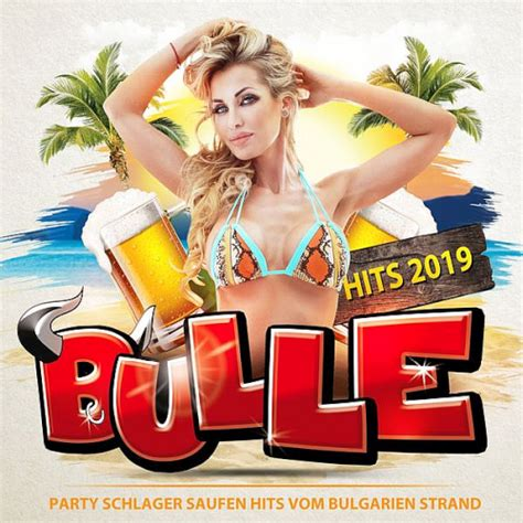Bulle Hits 2019 - Party Schlager Saufen Hits vom Bulgarien